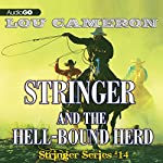 Stringer and the Hell-Bound Herd: Stringer, Book 14 | Lou Cameron