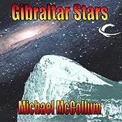 Gibraltar Stars: Gibraltar Earth, Book 3 | Michael McCollum