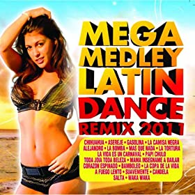 Amazon.com: Mega Medley Latin Dance (Remix 2011): Various artists: MP3