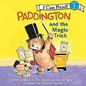 Paddington and the Magic Trick   Michael Bond