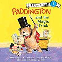 Paddington and the Magic Trick Audiobook by Michael Bond Narrated by Christian Coulson