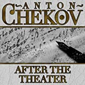 After the Theater | [Anton Chekhov]