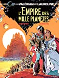 Val�rian - tome 02 - L'empire des mille plan�tes