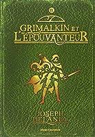 L'Epouvanteur, Tome 9 : Grimalkin et l'Epouvanteur