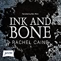 Ink and Bone: Great Library, Book 1 Audiobook by Rachel Caine Narrated by Ben Allen