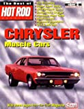 img - for Chrysler Muscle Cars (Best of Hot Rods) book / textbook / text book
