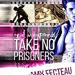 Real Vampires Take No Prisoners   Amy Fecteau