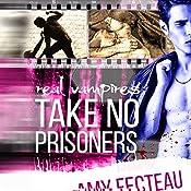 Real Vampires Take No Prisoners | Amy Fecteau