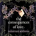 The Consequences of Love Audiobook by Sulaiman Addonia Narrated by Christopher Simpson