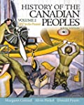 History of the Canadian Peoples: 1867...