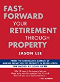 Fast-Forward Your Retirement through Property