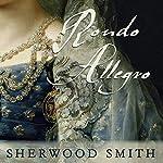 Rondo Allegro | Sherwood Smith