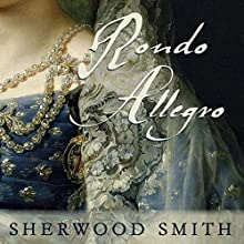 Rondo Allegro (       UNABRIDGED) by Sherwood Smith Narrated by Fenella Fudge