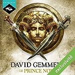 Prince Noir (Le Lion de Macédoine 2) | David Gemmell