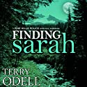 Finding Sarah: Pine Hills Police, Book 1 (       UNABRIDGED) by Terry Odell Narrated by Kelley Hazen, Storyteller Productions