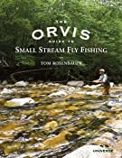 Amazon.com: The Orvis Guide to Small Stream Fly Fishing (9780789322258): Tom Rosenbauer: Books