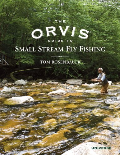 the-orvis-guide-to-small-stream-fly-fishing