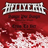 Sangre Por Sangre (Blood For Blood) / Cross To Bier (Cradle Of Bones)