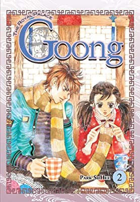 Goong, Vol. 2: The Royal Palace (v. 2)