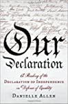 Our Declaration - A Reading of the De...