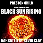 Black Sun Rising: Order of the Black Sun, Book 3 | Preston Child