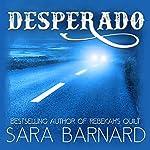 Desperado | Sara Barnard