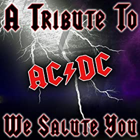 A Tribute To AC/DC - We Salute You