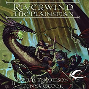 Riverwind the Plainsman: Dragonlance: Preludes, Book 4 | [Paul B. Thompson, Tonya C. Cook]