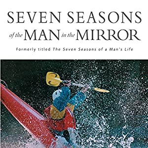 Seven Seasons of the Man in the Mirror Audiobook