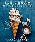 Ice Cream Adventures: More Than 100 D...