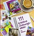 111 kreative Ordnungsideen für zuhause