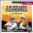 Le Grand Carnaval / Le Coup de sirocco