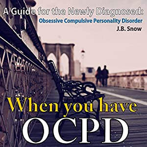 When You Have OCPD Audiobook