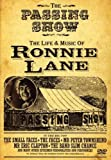 The Passing Show - The Life & Music of Ronnie Lane