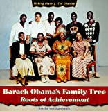 Barack Obama's Family Tree: Roots of Achievement (Making History: the Obamas)