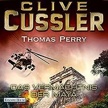 Das Vermächtnis der Maya Hörbuch von Clive Cussler, Thomas Perry Gesprochen von: Frank Arnold