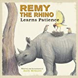 Remy The Rhino Learns Patience