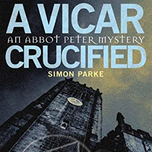 A Vicar, Crucified Audiobook