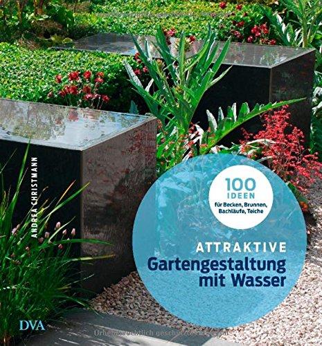 Wunderbar Attraktive Gartengestaltung Mit Wasser: .