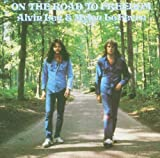 On The Road to Freedom Alvin Lee & Mylon Lefevre