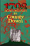 img - for 1798: Rebellion in Co.Down book / textbook / text book