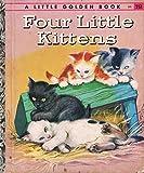 Four little kittens (A little golden book)