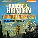 Farmer in the Sky Audiobook by Robert A. Heinlein Narrated by Nick Podehl