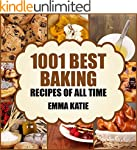 Baking: 1001 Best Baking Recipes of A...