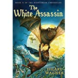 The White Assassin (The Nightshade Chronicles Book 2)