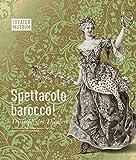 Image de Spettacolo barocco!: Triumph des Theaters