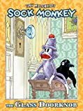 Sock Monkey: The Glass Doorknob (1569717826) by Millionaire, Tony