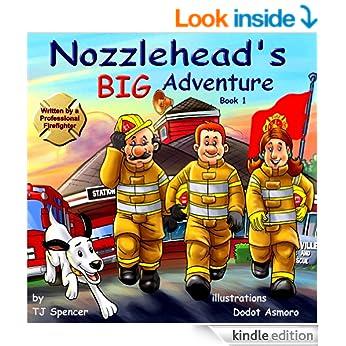 Nozzlehead's Big Adventure (Nozzlehead Adventure Series Book 1)