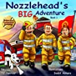 Nozzlehead's Big Adventure (Nozzlehead Adventure Series)