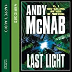 Last Light: Nick Stone, Book 4 | Andy McNab